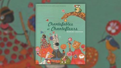 Robert-Desnos-Chantefables-et-Chantefleurs.jpg
